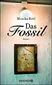 Bild:Plädoyer für die Aufklärung: Eine bayerische Familie im Wandel der Zeiten - DAS FOSSIL von Monika Biitl